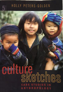 Culture Sketches: Case Studies in Anthropology (Paperback) 2009