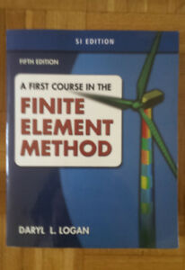 A First Course in the Finite Element Method, by Darryl L. Logan