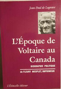 L'Époque de Voltaire au Canada. Fleury Mesplet