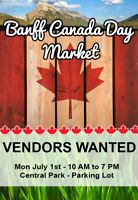 Market Vendors Wanted for Canada Day in Banff