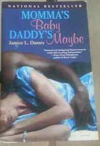 Momma's Baby Daddy's Maybe - Jamise L. Dames West Island Greater Montréal image 1