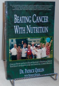Beating Cancer with Nutrition Book - Dr. Patrick Quillin, PhD, R