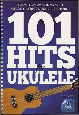 101 Hits for Ukulele The Blue Book Melody Lyrics Chord Songbook