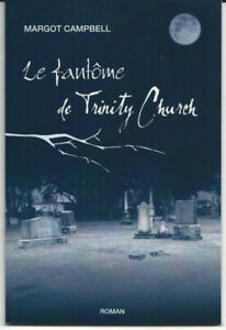 Livre 'Le fantôme de Trinity Church' de Margot Campbell.