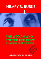 The Woman & Her Prize -- A short story