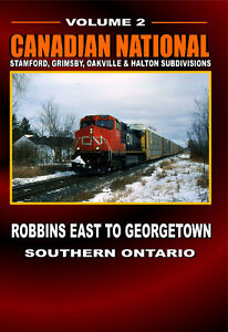 Canadian National - Robbins East to Georgetown - Vol 2