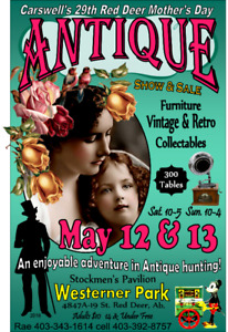 29th Annual Red Deer Mothre's Day Antique & Vintage Show & Sale