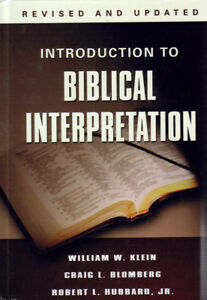 Introduction to Biblical Interpretation, Revised and Updated