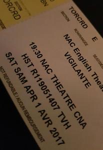 Two tickets to Vigilante @ the NAC for Saturday April 1.