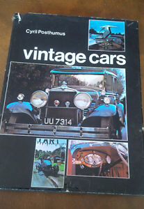Book: Vintage Cars Motoring in the 1920's, Cyril Posthumus, 1973