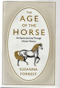 The Age of the Horse-An Equine Journey Through Human History