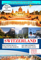 7 DaysTrip to Switzerland From August 4th to 10th, 2017, All Inc