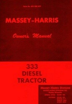 Massey Harris 333 Diesel Tractor Owners Operators Manual