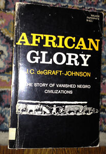 African Glory - The story of vanquished negro civilizations