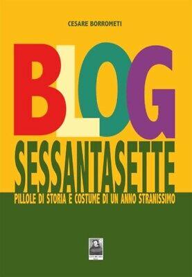 BLOG SESSANTASETTE Pillole di Storia e Costume Borrometi CITTÀ DEL SOLE Ed. 2019 (Costume Blog)