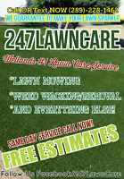 247 Welland Lawn Mowing Weed Wacking Weed Removal Grass Cutting