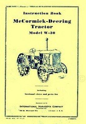 International Mccormick Deering W-30 W30 Tractor Operators Instruction Manual Ih