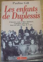 René Lévesque, Les enfants de Duplessis  et plus