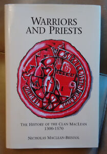 COLLECTIBLE BOOK -- Warriors and priests : history of Clan MacLe