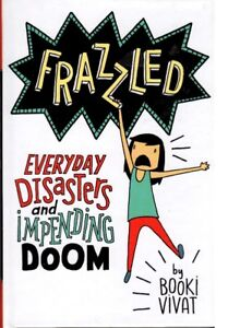 FRAZZLED BY BOOKI VIVAT - CHAPTER BOOKS FOR YOUNG READERS 8-12