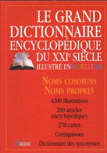 Le grand dictionnaire encyclopedique du XXI siecle
