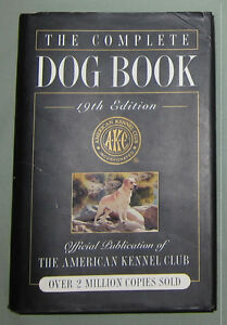 Complete Dog Book 19th Ed American Kennel Club($45.95 Retail)$10 Kingston Kingston Area image 2