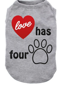 "Dog Shirt for Dogs- Slogan Shirt  ""Love has Four Paws"""