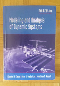 Modelling and Analysis of Dynamic Systems, 3rd ed, by Close