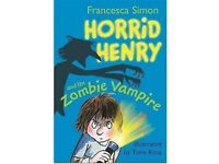 Horrid Henry and the Zombie Vampire, Francesca Simon - Great Xmas Gift