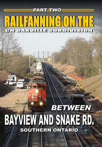 Part Two - Railfanning On The CN Oakville Sub (Bayview and Snake