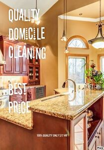 Excellent Quality Domicile Cleaning all Times! Only $17 HR