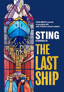 The Last Ship feat. STING - Final Show TODAY SOLD OUT -2 Tickets