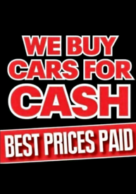 Cars bought we pay cash £50 -5000 call today 07946731101