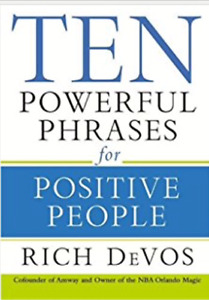 Ten Powerful Phrases for Positive People Hardcover
