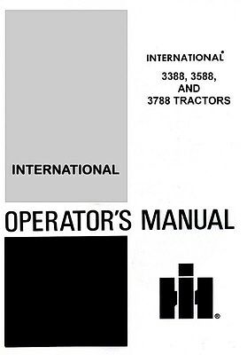 International 3388 3588 And 3788 Tractor Owner Operators Manual Ih