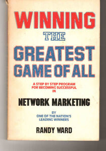 """WINNING THE GREATEST GAME OF ALL"" - COMPLETE GUIDE TO MLM"