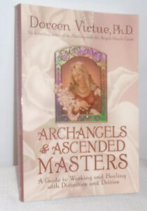 Archangels and Ascended Masters: A Guide to Working and Healing