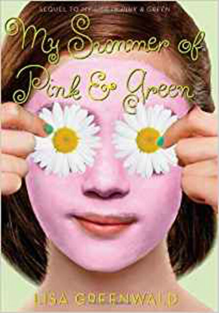 My Summer of Pink & Green (Pink & Green 2), New, Lisa Greenwald Book