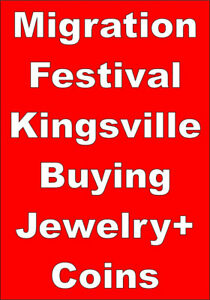 Kingsville Migration Festival Oct 21,22,BoothBuying CoinsJewelry