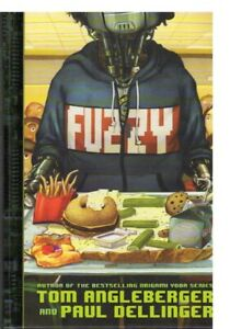 FUZZY BY TOM ANGLEBERGER AND PAUL DELLINGER (HARDCOVER)