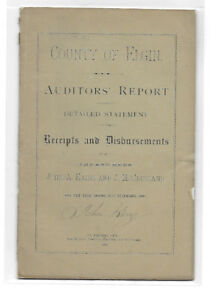 Antique 1882 County Elgin Auditors Report - 40 pgs NOW ONLY $40