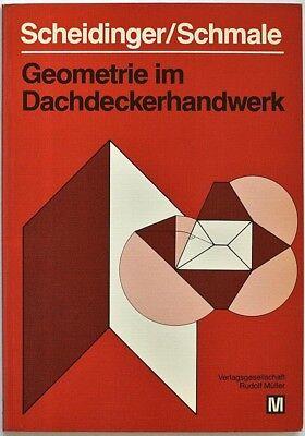 Dachdecker / Zimmerer - GEOMETRIE IM DACHDECKERHANDWERK - 120 Seiten