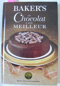 BAKER'S LE CHOCOLAT À SON MEILLEUR NÉGOCIABLE