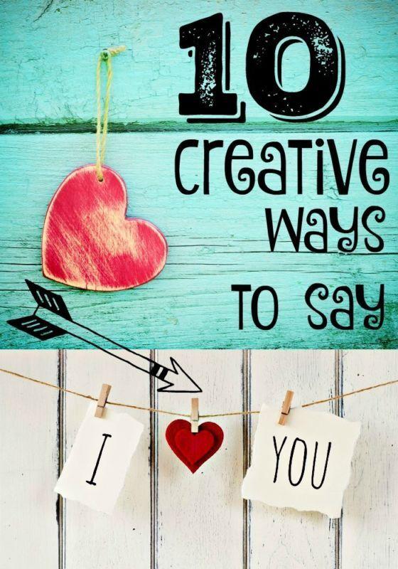 10 Creative Ways To Say I Love You