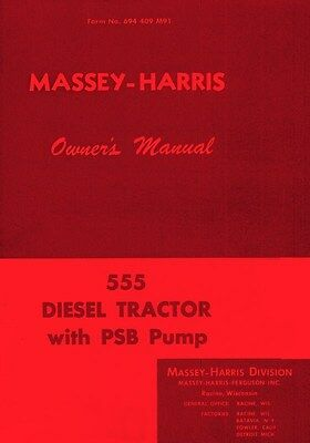Massey Harris 555 Diesel Psb Owners Operators Manual