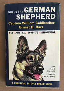 "Vintage ""This is the German Shepherd"" Book, Cpt. W. Goldbecker"