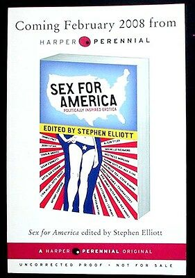 Sex For America Advance Uncorrected Proofs Signed By The Editor Elliott Pbk Fine