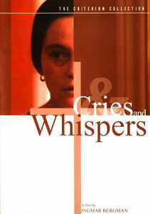 Criterion Collection : Cries and Whispers de Ingmar Bergman