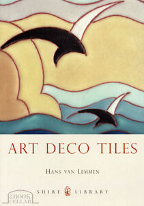 ART DECO TILES, Shire ceramics collectibles history heritage book NEW