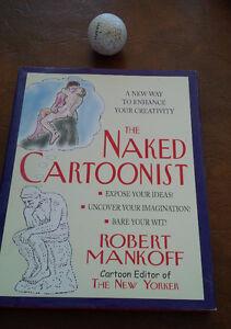 The Naked Cartoonist, Robert Mankoff, 2002 Kitchener / Waterloo Kitchener Area image 1